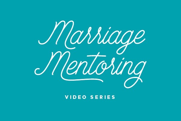 Marriage Mentoring Video Series